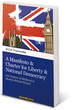 A Manifesto & Charter for Liberty & National Democracy