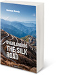 Overlanding the Silk Road