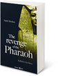 The Revenge of the Pharaoh