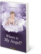 Where is My Angel?